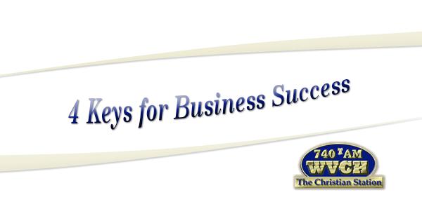 4 Keys for Business Success WVCH Philadelphia PA