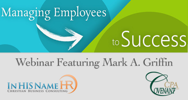 Managing Employees to Success Webinar