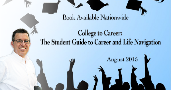 College to Career- The Student Guide to Career and Life Navigation Book