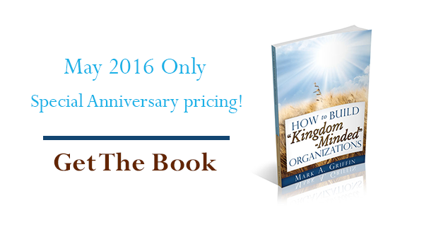 "Special Anniversary Pricing How To Build "" Kingdom-Minded"" Organizations"
