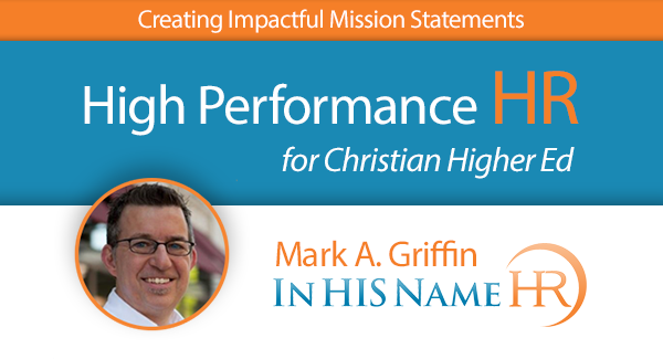 Creating Impactful Mission Statements In HIS Name HR LLC