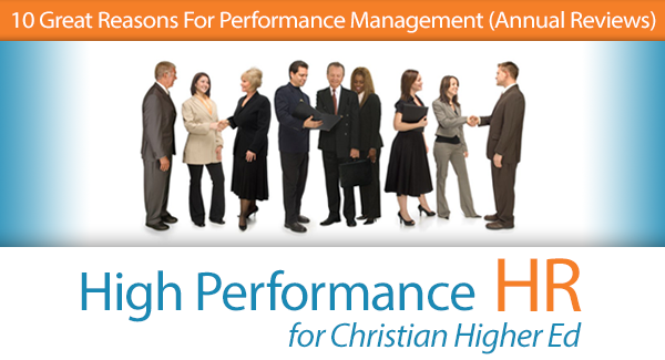 10 great reasons for performance management annual reviews