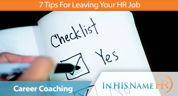 7 Tips For Leaving Your HR Job
