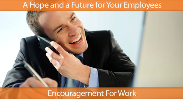 Give Your Employees a Hope and a Future
