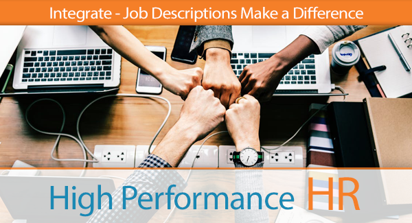 Integrate — Job Descriptions Make a Difference