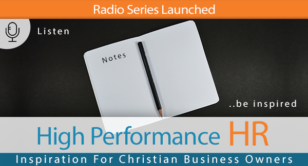 Good News for Tumultuous Business Times- Radio Series Launched to Inspire Christian Business Owners