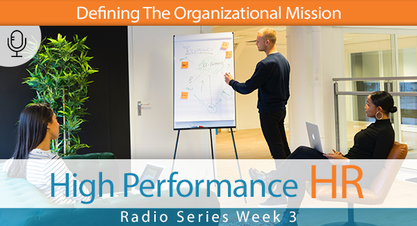 Radio Series Week 3 Defining The Organizational Mission