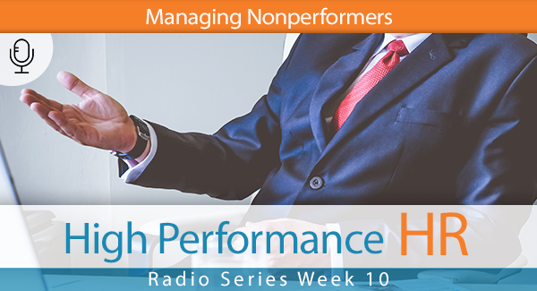 Radio Series Week 10 Managing Nonperformers