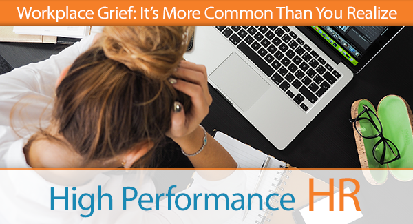 Workplace Grief In HIS Name HR LLC