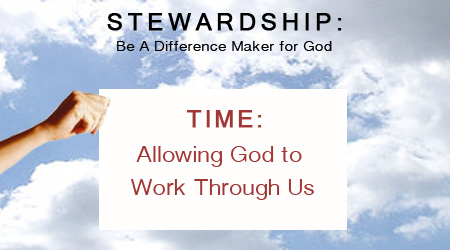 Stewardship of Time