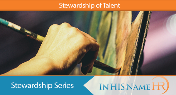 Stewardship of Talent In HIS Name HR LLC