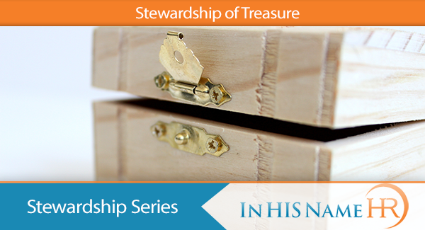 Stewardship of Treasure In HIS Name HR