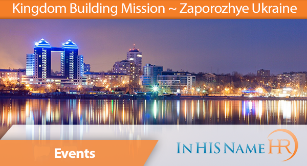 Kingdom Building Mission 2012 - Zaporozhye, Ukraine