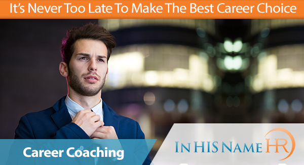 It's Never Too Late To Make The Best Career Choice