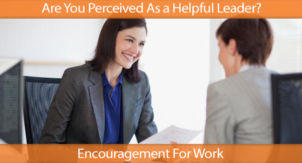 Are You Perceived As a Helpful Leader? IHN HR