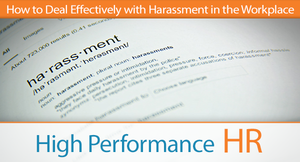 How to Deal Effectively with Harassment in the Workplace
