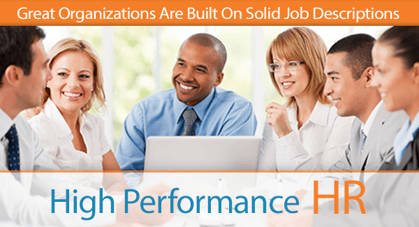 Great Organizations Are Built on Solid Job Descriptions