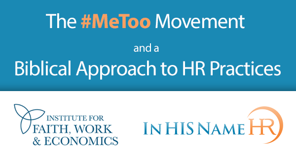 The #MeToo Movement Biblical Approach to HR Practices