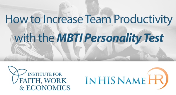 How to Increase Team Productivity with the MBTI Personality Test