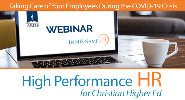 Taking Care of Your Employees During the COVID-19 Crisis In HIS Name HR LLC