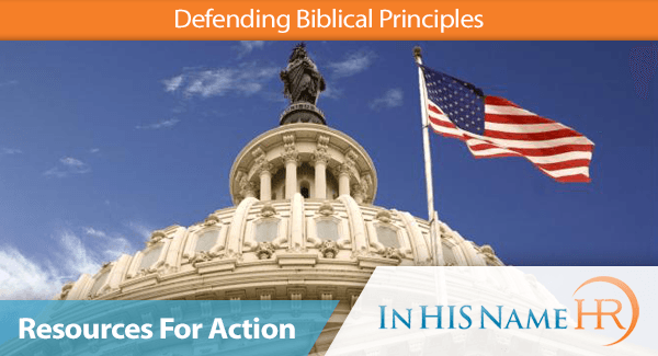 Defending Biblical Principles Resources For Action
