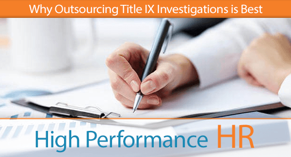 Why Outsourcing Title IX Investigations is Best