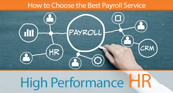 How to Choose the Best Payroll Service