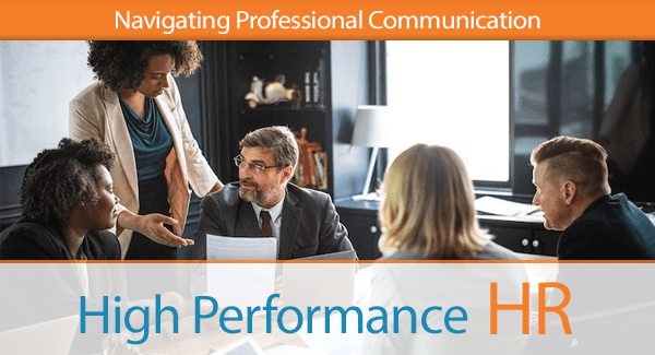 Navigating Professional Communication In HIS Name HR LLC